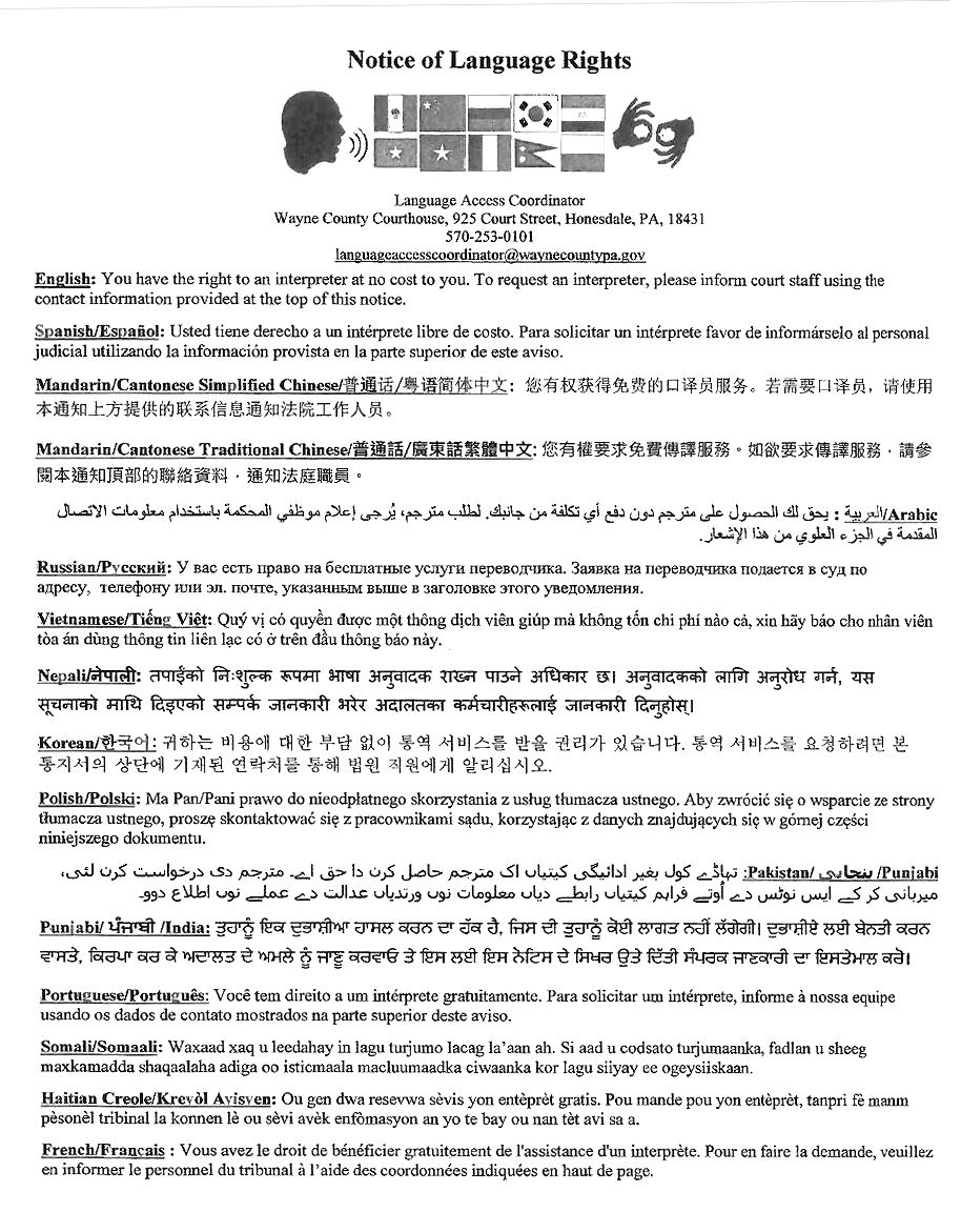 Notice of Language Rights: Offers the right to an interpreter at no cost in 14 languages and provide